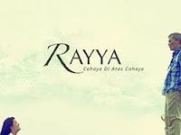 Download Film Rayya, cahaya di atas cahaya (2012)