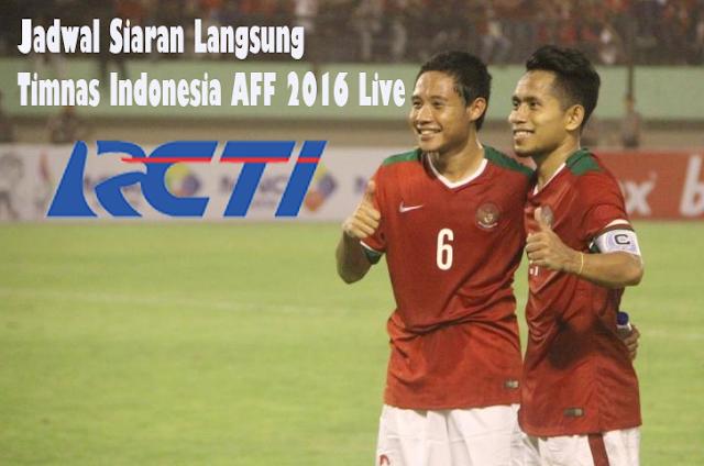 Jadwal Siaran Langsung Timnas Indonesia AFF 2016 Live RCTI