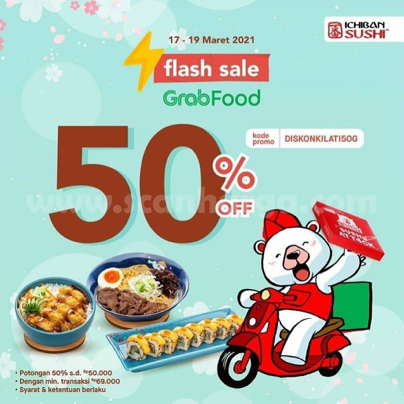 Ichiban Sushi Promo Flash Sale DISKON 50% Via GRABFOOD