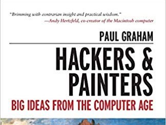 Hackers & Painters - Big Ideas from the Computer Age