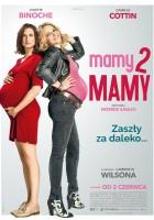 http://www.filmweb.pl/film/mamy2mamy-2017-782143