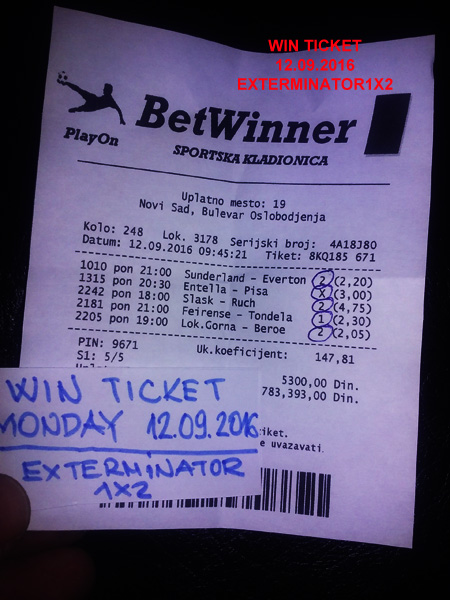 WIN TICKET FROM YESTERDAY 12.09.2016 MONDAY