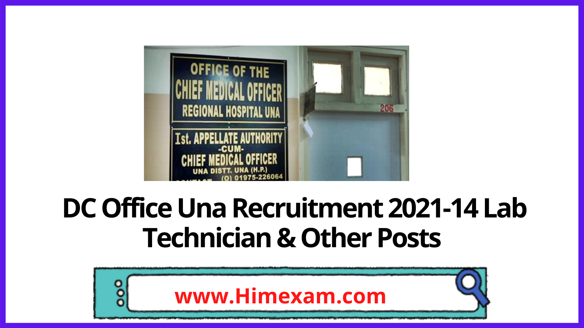 DC Office Una Recruitment 2021-14 Lab Technician & Other Posts