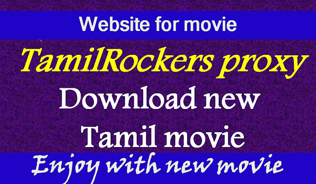 Tamilrockers Proxy latest and new hd tamil movie download link is working for tamilrockers website tamilrockers ln tamilrockers telugu tamilrockers malayalam