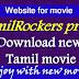 Tamilrockers Proxy HD Movie Download link