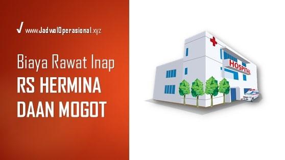 Biaya Rawat Inap RS Hermina Daan Mogot