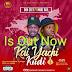 [MUSIC] :Don Ceey Ft More Boy - Kai Yaci Kudi.