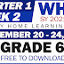 GRADE 6 - UPDATED Weekly Home Learning Plan (WHLP) Quarter 1: WEEK 2