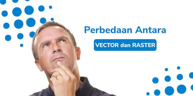 perbedaan vektor dan raster