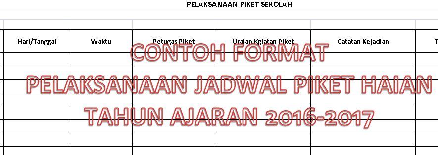 Contoh Format Pelaksanaan Jadwal Piket Harian Tahun Ajaran 2016-2017 dengan Microsoft Excel