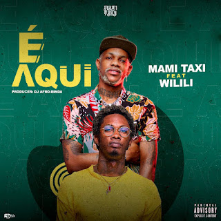 Mami Taxy ft. Wilili - É Aqui (Afro House) Download Mp3