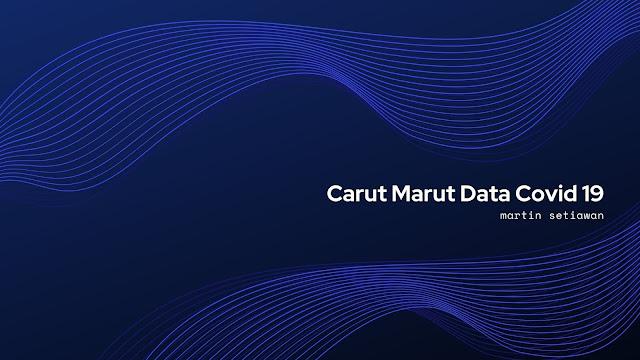 carut marut data covid 19