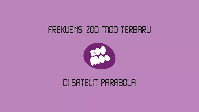 Frekuensi Zoo Moo Terbaru di Satelit Parabola