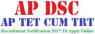 AP DSC Notification 2017 AP DSC TET com TRT 2017 Eligibility & Apply Online at apdsc.cgg.gov.in