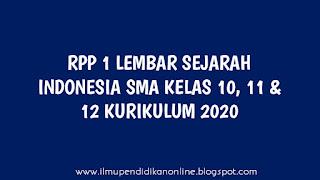 rpp 1 lembar sejarah indonesia sma kelas 10, 11 & 12 kurikulum 2020