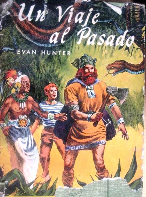 Un Viaje Al Pasado – Evan Hunter
