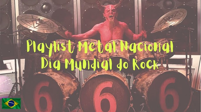 Dia Mundial do Rock 2020: Desafio Playlist Metal Nacional - Parte 03