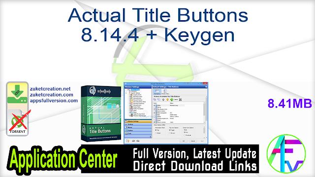 Actual Title Buttons 8.14.4 + Keygen