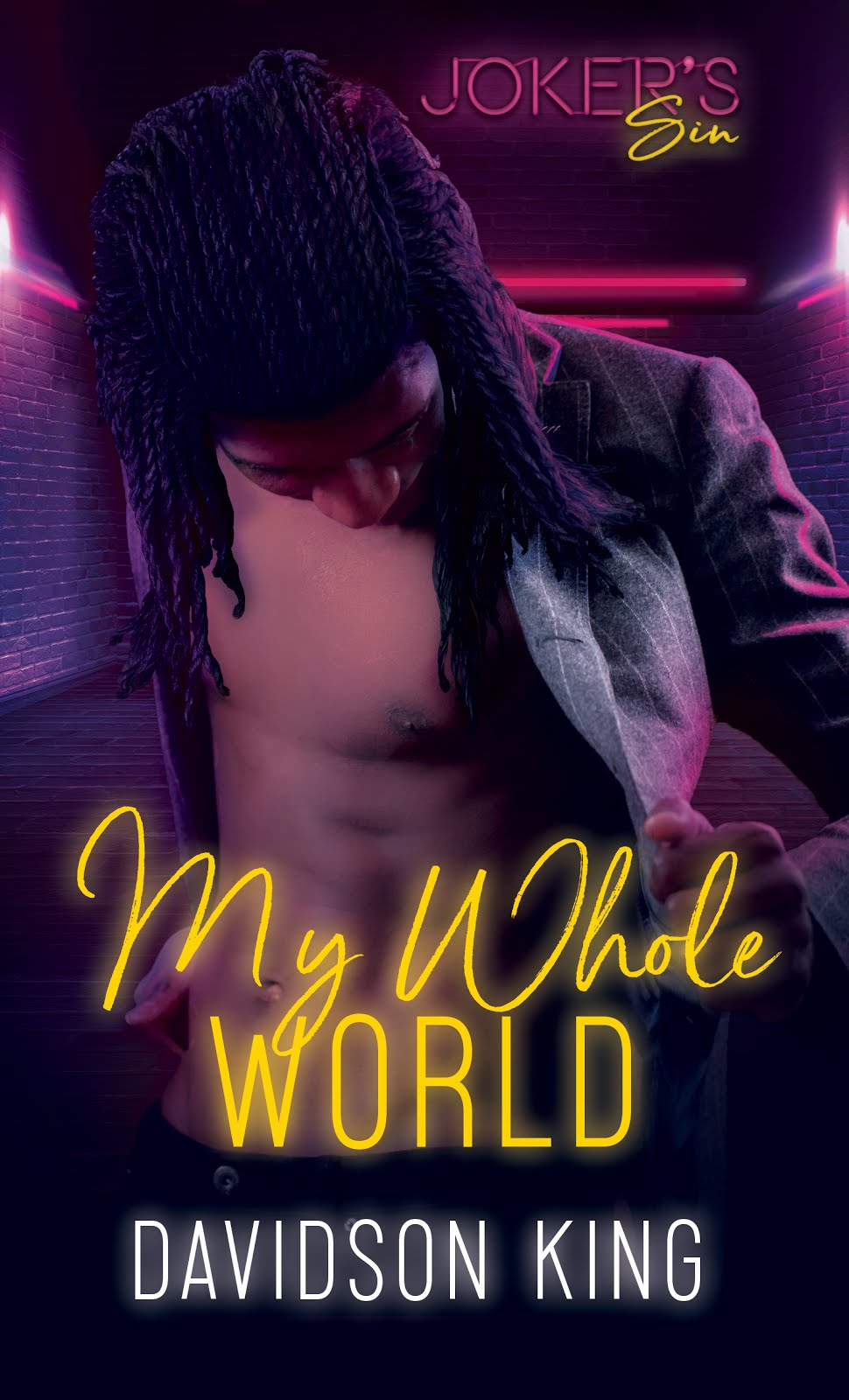 My Whole World by Davidson King
