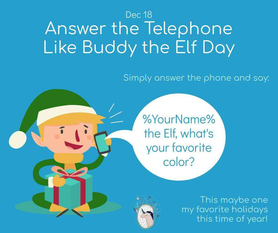 Answer The Telephone Like Buddy The Elf Day Wishes Pics
