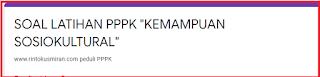"""LATIHAN SOAL ONLINE PPPK BERSAMA WWW.RINTOKUSMIRAN.COM BAGIAN 2 """" KEMAMPUAN SOSIOKULTURAL"""""""