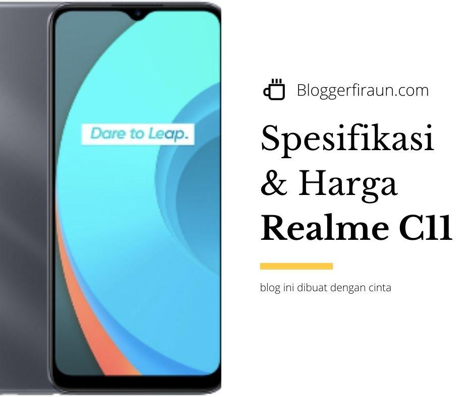 Realme C11 harga dan spesifikasi