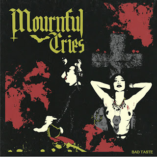 MOURNFUL CRIES debut doom metal album BAD TASTE