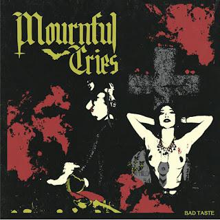 MOURNFUL CRIES debut doom metal album BAD TASTE