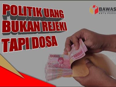 Politik Uang, Bukan Rejeki Tapi Dosa