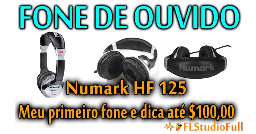 Fone de Ouvido Numark HF 125 | Dica de Fone até R$ 100 [Eq#02]