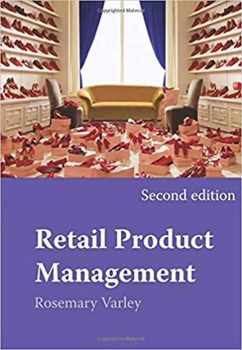 Retail Product Management: Buying and Merchandising, Second edition