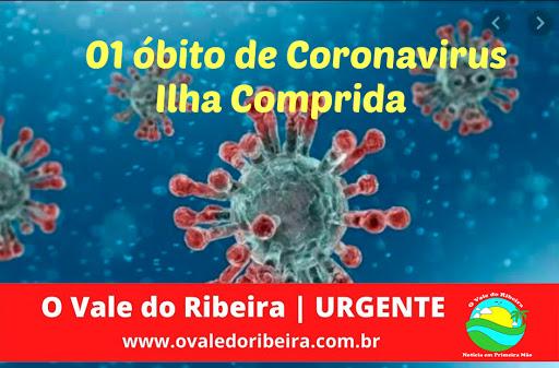 Departamento de saúde da Ilha Comprida anuncia primeiro óbito por Coronavírus e 14 casos confirmados