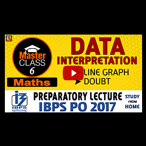 Master Class | Data Interpretation & Doubt | Preparatory Lecture 6 | IBPS PO 2017
