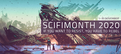 Sci-Fi Month 2020: If you want to resist, you have to rebel