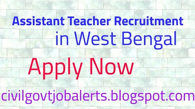 WB Assistant Teacher Recruitment 2020: Apply Online