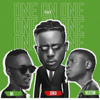 "Talented indigenous rapper Zoro unveils the remix to his smash hit song ""One On One,"" which he featured two heavyweights rapper MI Abaga and Vector."