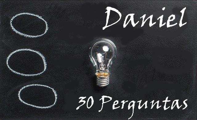 Daniel 30 Perguntas