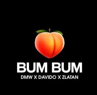 Davido ft Zlatan - Bum Bum