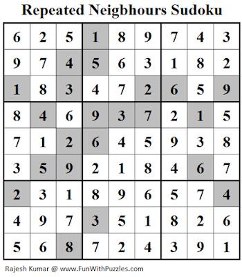 Answer of Repeated Neigbhours Sudoku (Fun With Sudoku #119)