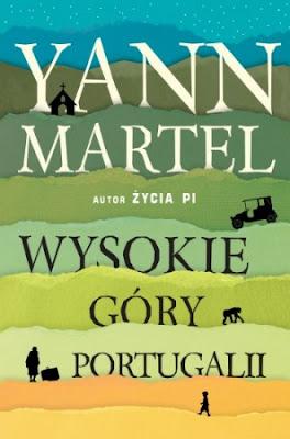 """""""Wysokie góry Portugalii"""" – Yann Martel"""