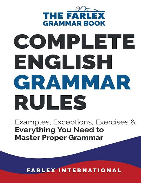 Complete English Grammar Rules: Examples, Exceptions & Everything You Need to Master Proper Grammar