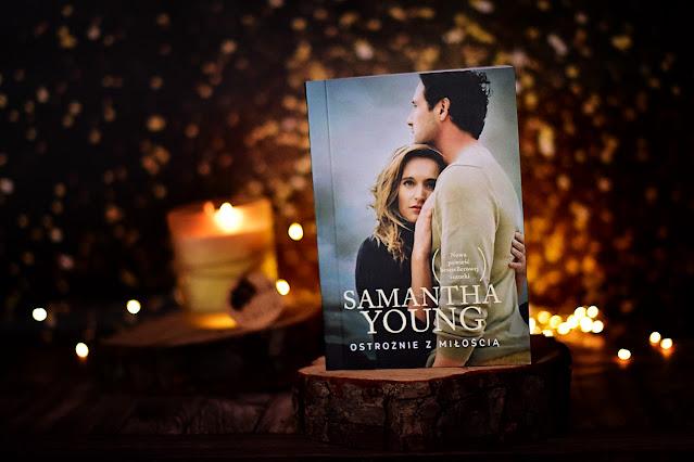 """Samantha Young - """"Ostrożnie z miłością"""""""