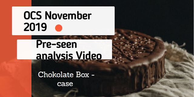 OCS November 2019 - CIMA Operational case study  - Pre-seen video analysis - Chokolate Box