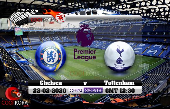 مشاهدة مباراة تشيلسي وتوتنهام اليوم 21-2-2020 في الدوري الإنجليزي