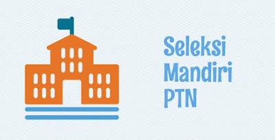 Jadwal Pendaftaran dan Pelaksanaan Seleksi Mandiri PTN Seluruh Indonesia