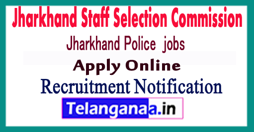 Jharkhand Staff Selection Commission JSSC Recruitment Notification 2017 Apply Online