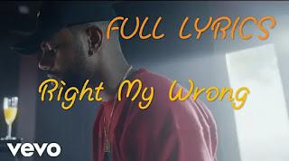 Right my wrongs full Lyrics - Bryson Tiller