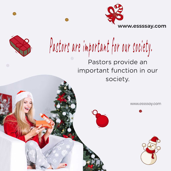 Pastors are very important people in our society Essay