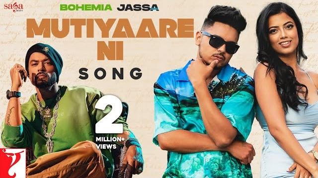 Mutiyare Ni Lyrics - Jassa Dhillon   Bohemia