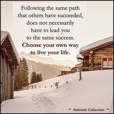 Inspirational Quote 24: Choose your own way